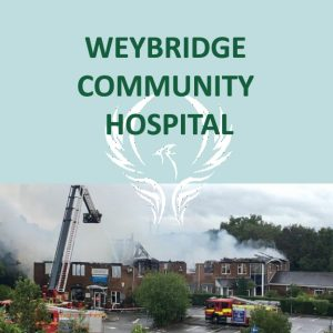 Weybridge Community Hospital - rising from the ashes?